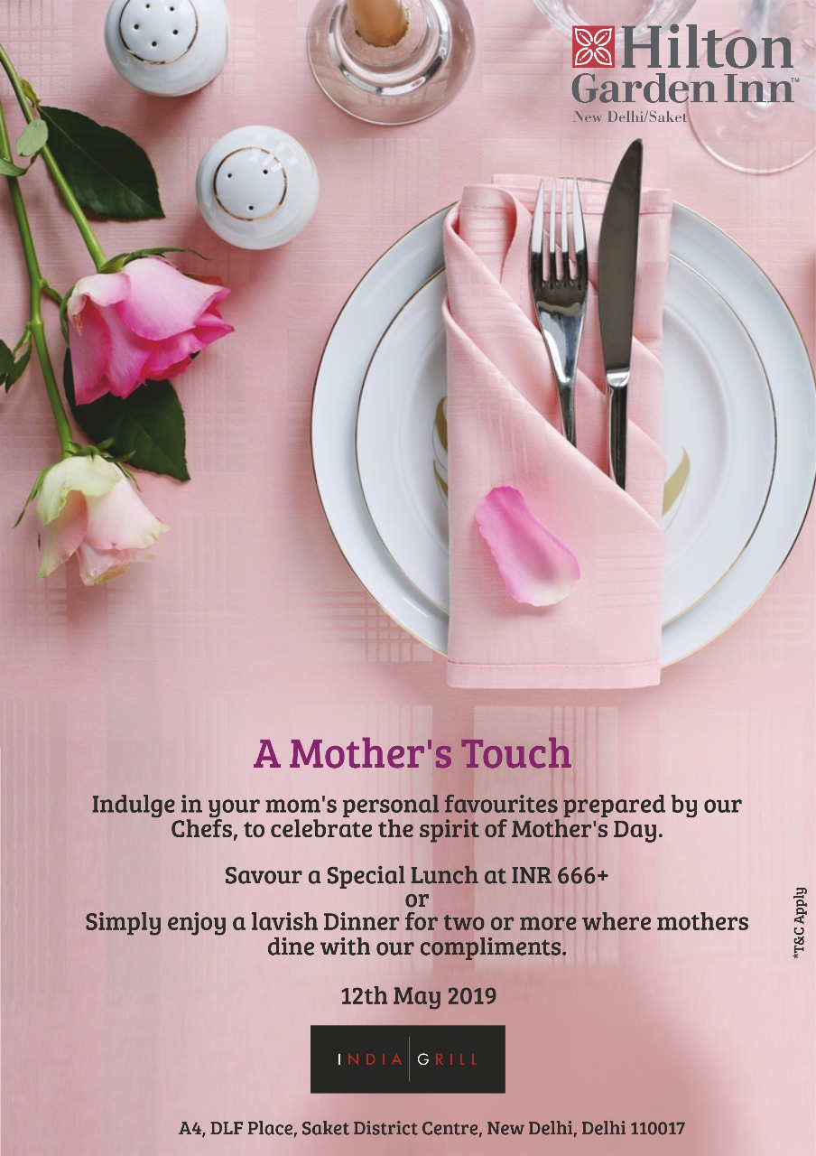 Pamper Your Mother With The Finest Lunch At Hilton Garden Inn, New Delhi
