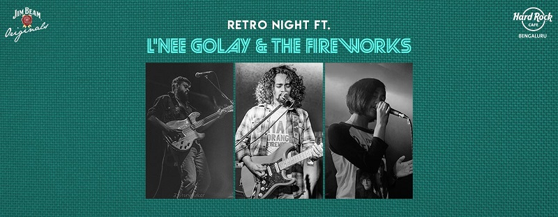 Live in the Moment at Hard Rock Cafe's Retro Night Featuring L'nee Golay & The Fireworks this Thursday
